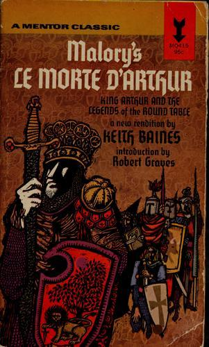 Sir Thomas Malory, Le Morte d'Arthur.