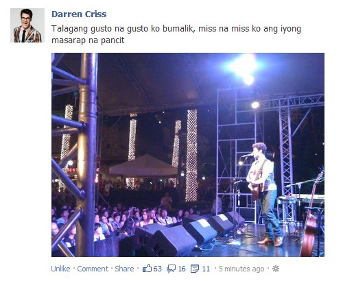 "darrencriss-news:  Darren Criss uploaded this photo to facebook with a caption in tagalog, but only people in the philippines can see it. This is the best screencap I could find. ""I really want to go back. I miss your delicious pancit""  I can make you pancit, Darren Criss!"