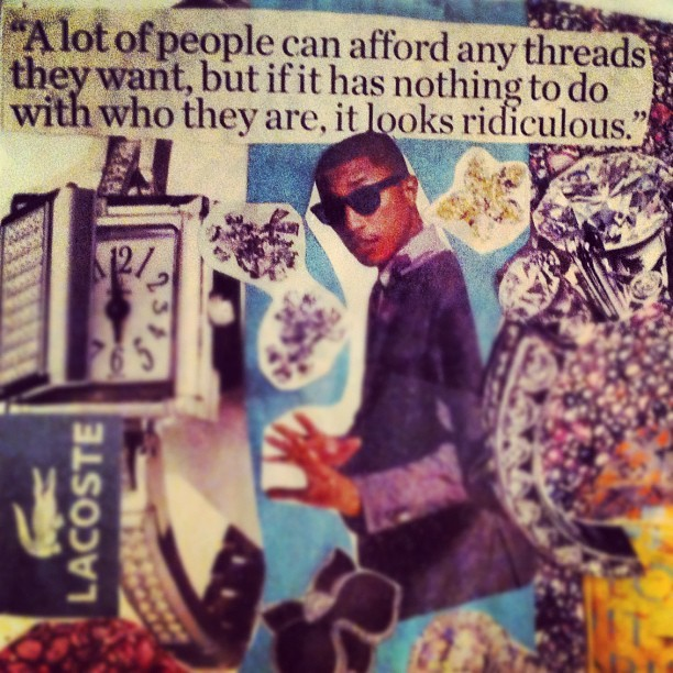 rachdro:  i made this in 11th grade and it still rings true. @pharrell #style  (Taken with Instagram)