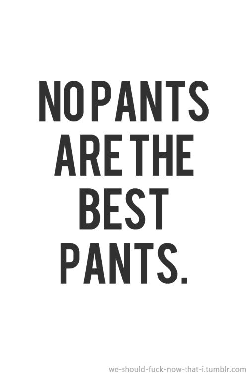 we-should-fuck-now-that-i:  my fave type of pants :DDD