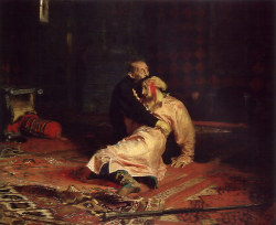 Ilya Repin: Ivan the Terrible and his son Ivan on Friday, November 16, 1581, 1870–1873 (Tretyakov Gallery, Moscow)