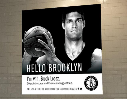 "Check out Brook Lopez in the Nets' new ""Hello Brooklyn"" ad campaign. Also featured in separate ads are Deron Williams, Joe Johnson, and Gerald Wallace."