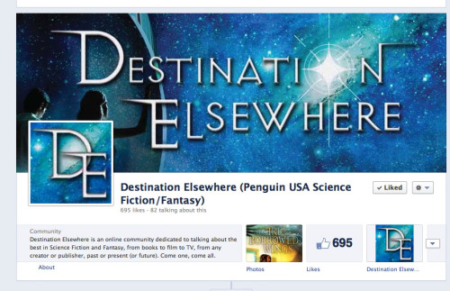 Check out Destination Elsewhere on Facebook! A new online community for geeking out about Science Fiction and Fantasy! I know, I know. I sound like an ad and stuff, but as I was part of putting this lovely place together and I'm super proud of how its grown in just over a month. So come JOIN and geek out with me! You know you want to.