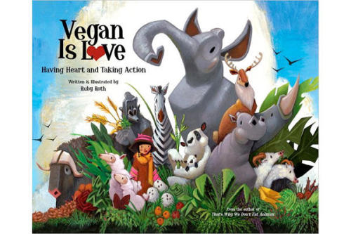 Vegan is love GO VEGAN!