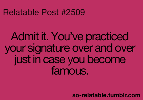 so-relatable:  Admit it!