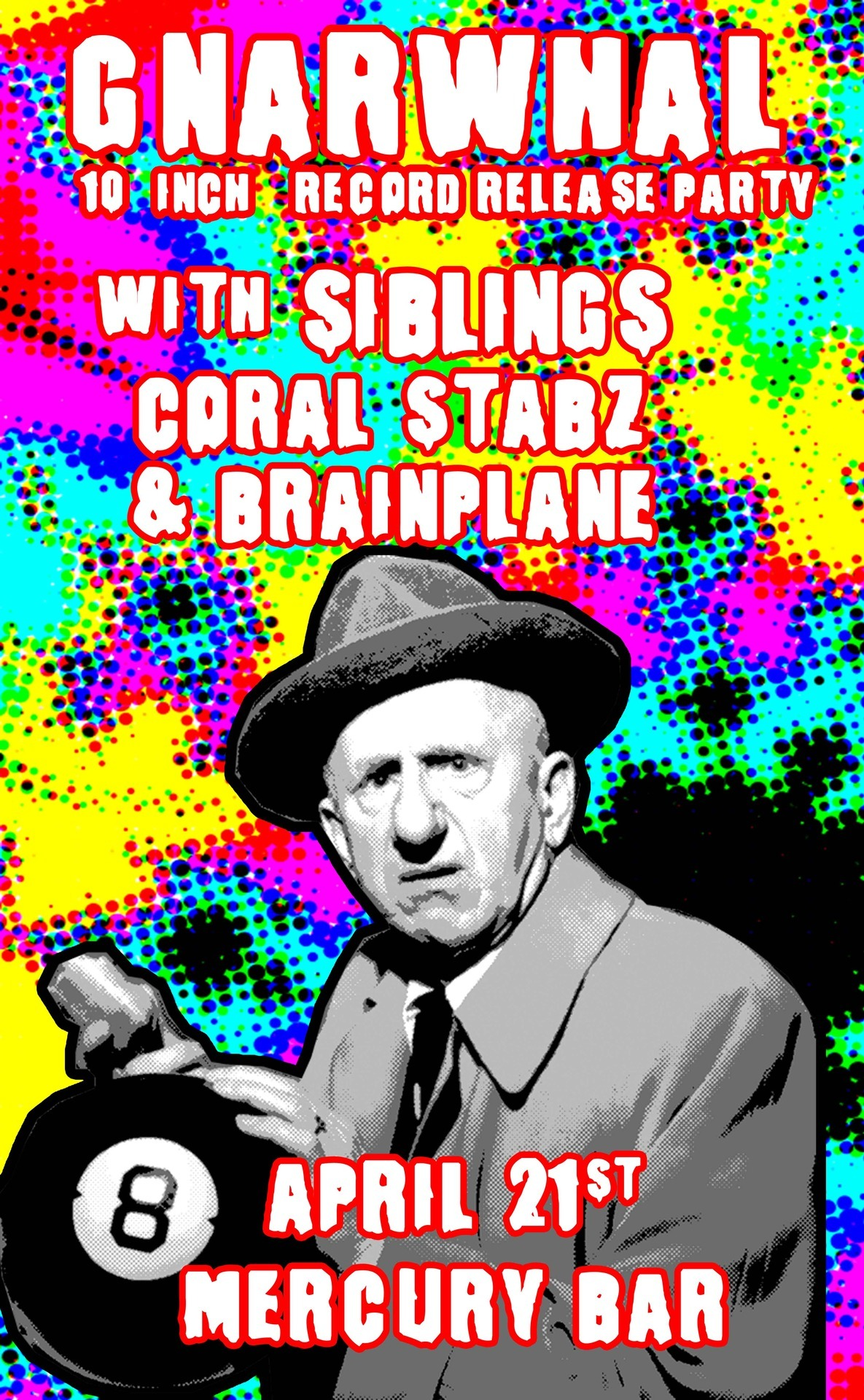 sonails:  Proposed flyer for the Gnarwhal record release show back in April. Forgot all about it. Jimmy Durante becoming psychedelicized. This flyer is harsh and gross.  Awesome flyer! This show was so much fun to play.