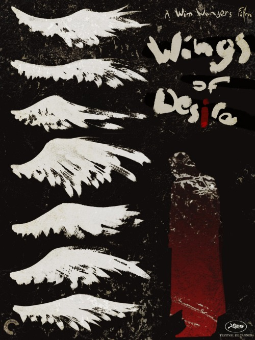 "criterioncorner:  WINGS OF DESIRE (dir. Wim Wenders) 1987 whelp, this is one of the most beautiful posters i've seen, recently (Wings of Desire sure seems to inspire some good ones) i could be mistaken, but i believe it's new-ish (read: not official promo material for the film's theatrical release), and the work of an artist named Jessica Dikdan. note the little Criterion ""C"" watermarked in the bottom left, there. i could be wrong, it's happened before… but i'm definitely right about the first part - this thing is great. bbook:  There are so many good things."