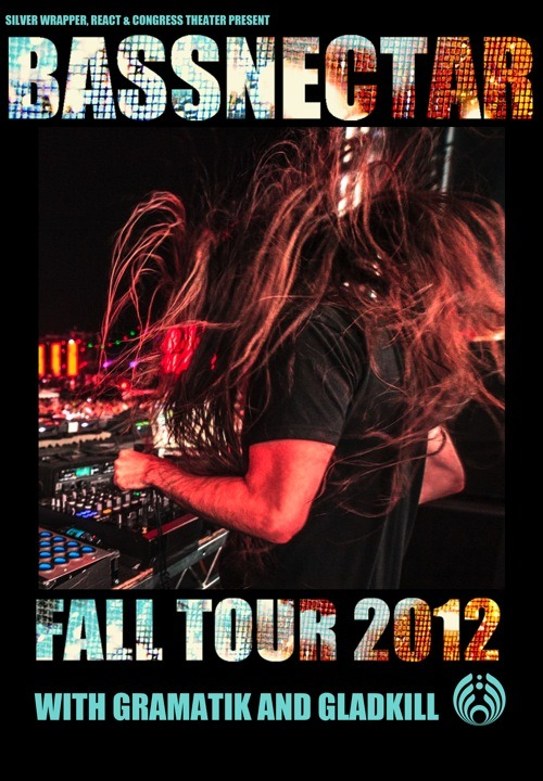 awyeedubstep:  BASSNECTAR FALL TOUR 2012 Opening acts in some cities include: Zedd, Zeds Dead,Gramatik,Gladkill, Dave Nada, Ghostland Observatory, Griz, and so many more! This tour cannot be missed! -AZN  See you at the LA show! Palladium fuck yesssssssssssssss