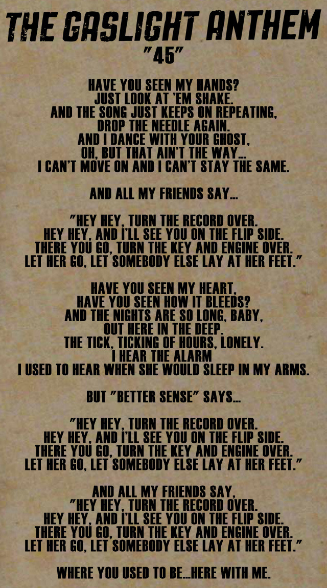"Lyrics to ""45"" by The Gaslight Anthem"