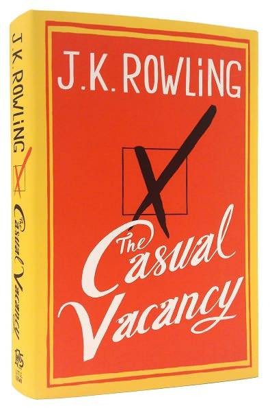 The Casual Vacancy by J.K. Rowling Release date is September 27, 2012 at Barnes and Noble. I cannot wait!!!