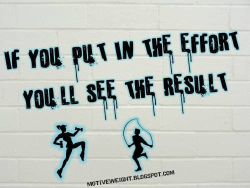 motiveweight:  Effort + More Effort = Results