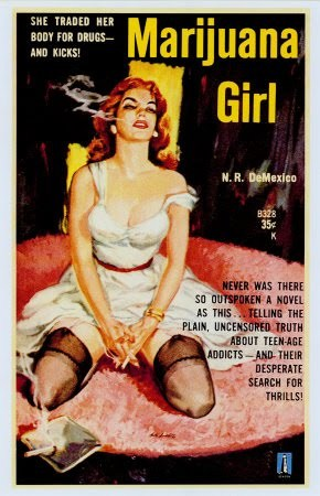 Marijuana Girl by N.R. DeMexico  (1950s) Nice buds.
