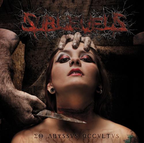 Sublevels - Eo Abyssvs Occvltvs (2012)