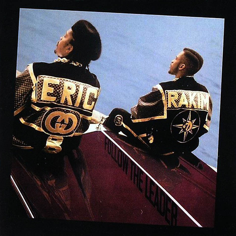 BACK IN THE DAY |7/25/88| Eric B & Rakim released their second album, Follow The Leader, on MCA Records.