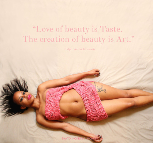 """Love of beauty is Taste. The creation of beauty is Art."" -Ralph Waldo Emerson"