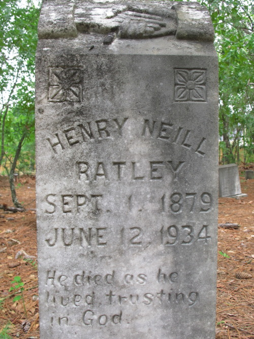 "Henry Neill Ratley. 1879-1934. ""He died as he lived, trusting in God."""