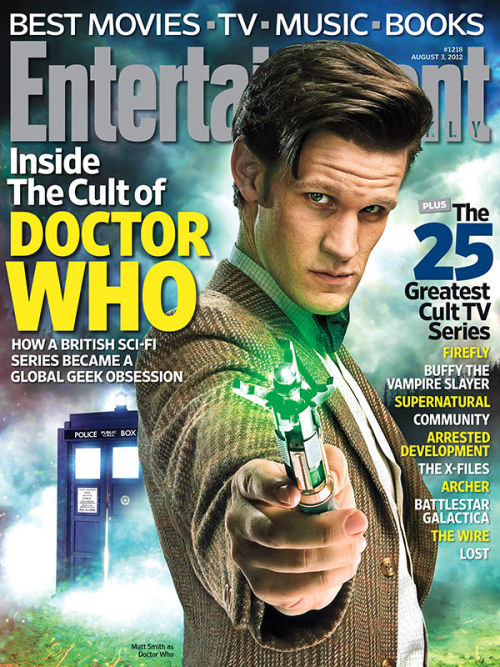 entertainmentweekly:  This Week's Cover: Inside the Cult of 'Doctor Who' — plus the 25 greatest cult TV shows from the past 25 years  Doctor Who is on the cover of Entertainment Weekly (out on newsstands and iPads today). In it, EW pays a set visit, talks about the history of the show, and provides a preview of Season 7. Also from the original EW Tumblr post: #Doctor Who #Entertainment Weekly #DW on EW #It's like Chocolate and Peanut Butter #Or A Pot of Coffee Twelve Jammie Dodgers and a Fez #Oh wait that's three things #Oh well #YOLO #Unless You're a Time Lord DEM TAGS!!!!!
