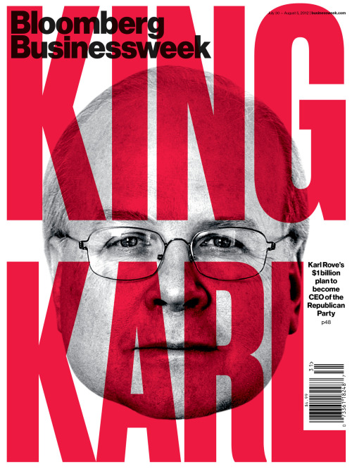 Brutal portada de: richardturley:  King Karl Karl Rove's $1 billion plan to become CEO of the Republican Party