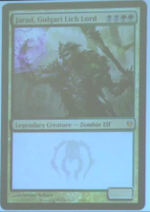 Jarad, Golgari Lich Lord - to be featured in Return to Ravnica and Duel Decks: Izzet vs. Golgari R U M O R  -  O N L Y   (based on that Japanese packaging spoiler) Jarad, Golgari Lich Lord, bbgg Legendary Creature - Elf ZombieJarad, Golgari Lich Lord gets +1/+1 for each creature card in your graveyard.bg, Sacrifice another creature you control: Each opponent loses life equal to the power of the sacrificed creature.P/T ?