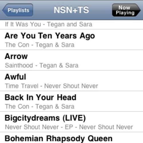 I have a Never Shout Never and Tegan and Sara playlist cuz they're my favorites :) #nevershoutnever #teganandsara #playlist #favorites #music #iPod  (Taken with Instagram)