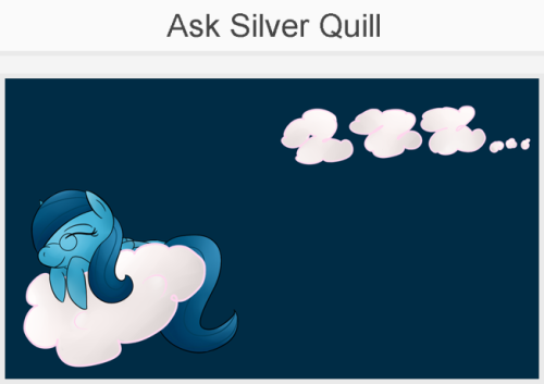 summon-jasper:  [Signal Boost] Ask Silver Quill She answers questions and stuff!  Oh, wow, thank you Jasper!