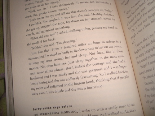 s0cially-awkward:   Looking For Alaska  Took this forever ago, but it got deleted.