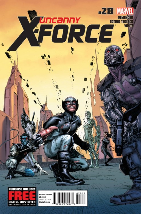 Uncanny X-Force #28, September 2012, written by Rick Remender, penciled by Julian Totino Tedesco FREE DIGITAL DOWNLOAD OF UNCANNY X-FORCE #28 Go to marvel.com/redeem and enter the code MTML13MX58ID to redeem!