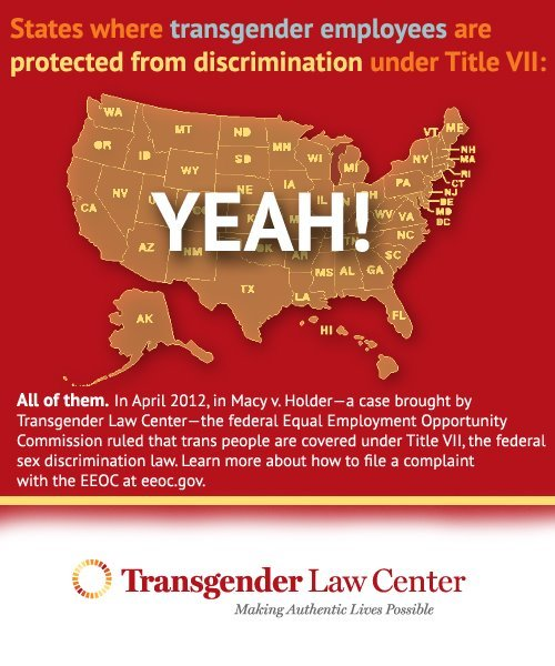LGBTQ* Infographic / Law Graphics You Should See  This protection applies to Federal jobs/employments. One can still be fired in 34 states by private/state jobs for being Trans*. Want to know more? Read Cornell Journal of Law's article HERE.  Mia Macy and her wife, Trish (via MetroWeekly.com)