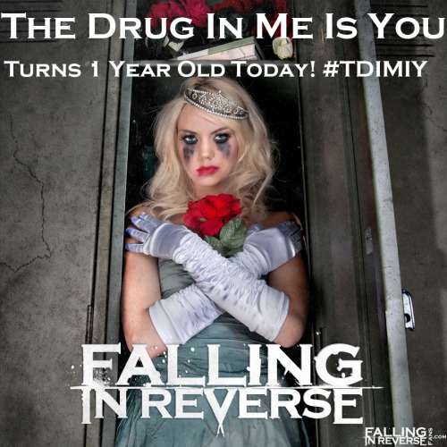 officialfallinginreversefans:  The Drug In Me Is You turns 1 year old today! Congrats to Ronnie, Derek, Jacky, Ryan and Ron. Also Mika for being apart of one of the greatest albums of 2011 - 2012. We all can't wait until 2013 for the new album!