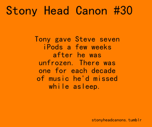 stonyheadcanons:  Stony Head-Canon #30 ~ Tony gave Steve seven iPods a few weeks after he was unfrozen. There was one for each decade of music he'd missed while asleep.