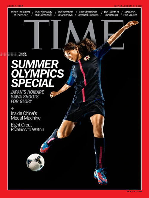 kotoripiyopiyo:  TIME Magazine Cover: Summer Olympics Special - July 30, 2012 - Olympics - London - 2012 - Homore Sawa