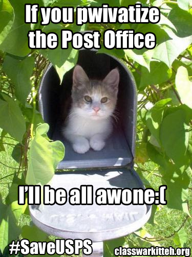 If the constitutionally mandated postal service is handed off to corporations they'll no longer deliver mail to many Americans in rural areas. Reblog if you love the Constitution.