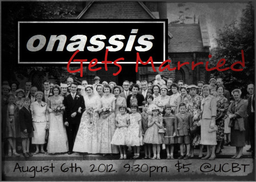 Onassis has three shows in three states comin' up! Monday, August 6Onassis Gets Married 9:30pm UCB Theatre New York, NY Friday, August 31Onassis at the Out of Bounds Comedy Festival  11:00pm The Hideout Theater Austin, TX Saturday, September 8Onassis at the Boston Comedy Festival 7:30pm  ImprovBoston Mainstage Theater  Boston, Massachusetts Click through for tickets. Fuck it, come to all of em! Why not?!