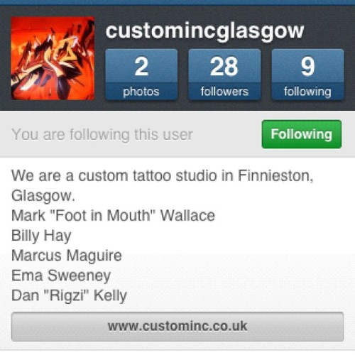 Follow @customincglasgow ! Our good friends (who are visiting soon mind you) @billyhay and @emasweeney both work there! (Taken with Instagram at South Shore Tattoo Co.)