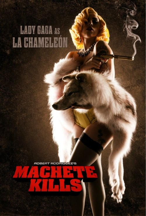 LADY GAGA AS LA CHAMELEON IN MACHETE KILLS DIRECTED BY ROBERT RODRIGUEZ STARRING DANNY TREJO (YES THIS IS REAL)