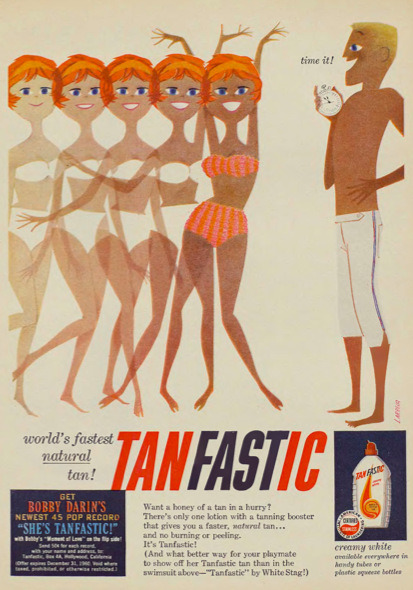 And don't forget to get the Bobby Darin song to accompany your toxic tanning!