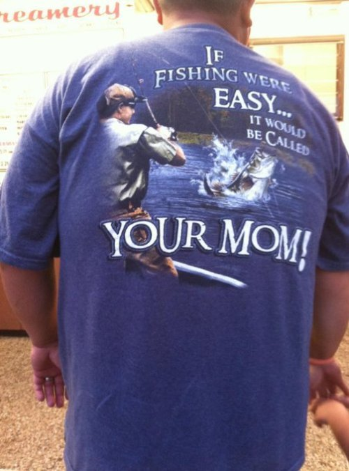 Wonder How Many Fish in His Sea? Mom jokes will never die out.