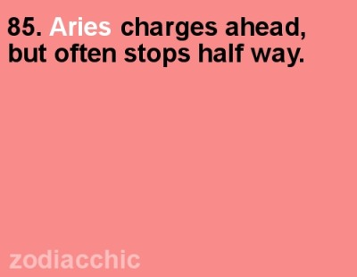 zodiacchic:  ZodiacChic Post:Aries  :/ true
