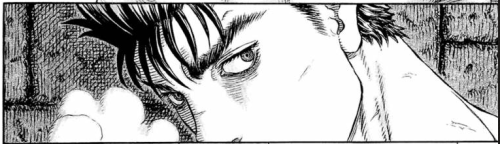 i can't even describe how captivated i am by Guts' character and the art style of Berserk