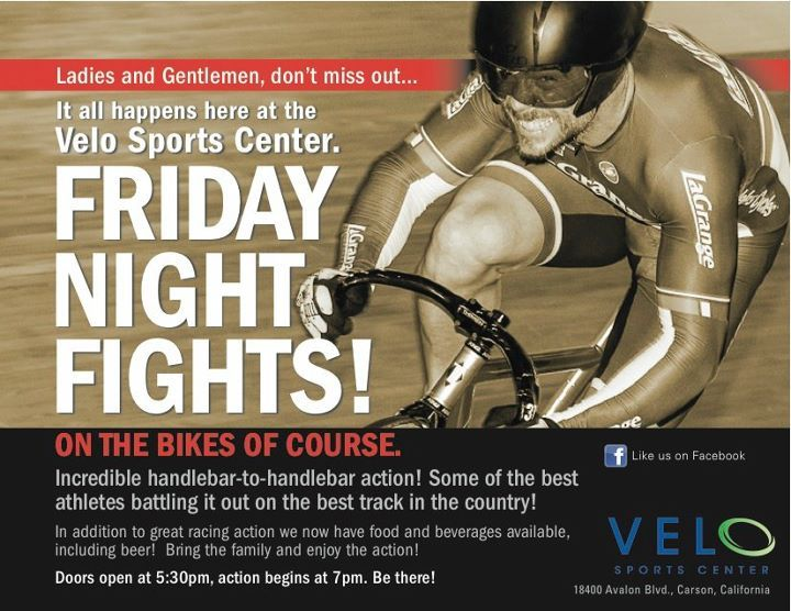 TONIGHT AT VELO SPORTS CENTER   Some of the finest track racing you can see in American happens at the Velo Sports Center in Carson, CA.  I hear there are Keirin races on the menu tonight so the action is sure to be fast and exciting.  I'll be there for the beer.  Find more details over at LAVRA.