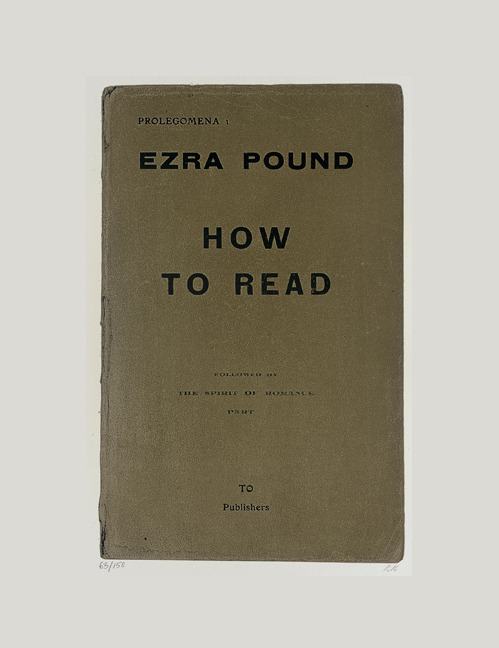 Ezra Pound, How To Read