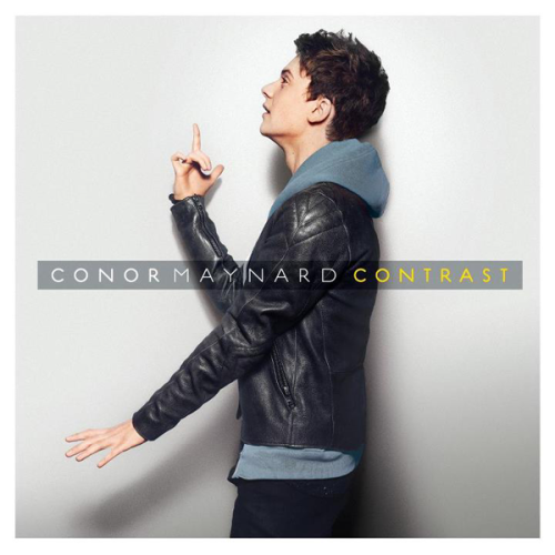 "Conor Maynard, ""Contrast"" Animal Turn Around (feat. Ne-Yo) Vegas Girl Can't Say No Lift Off (feat. Pharrell) Mary Go Round Take Off Better Than You (feat. Rita Ora) Another One Pictures Glass Girl Just In Case Headphones Drowning Download!"