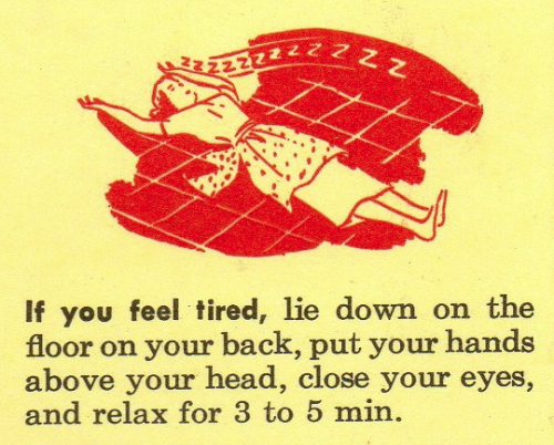 If you feel tired…
