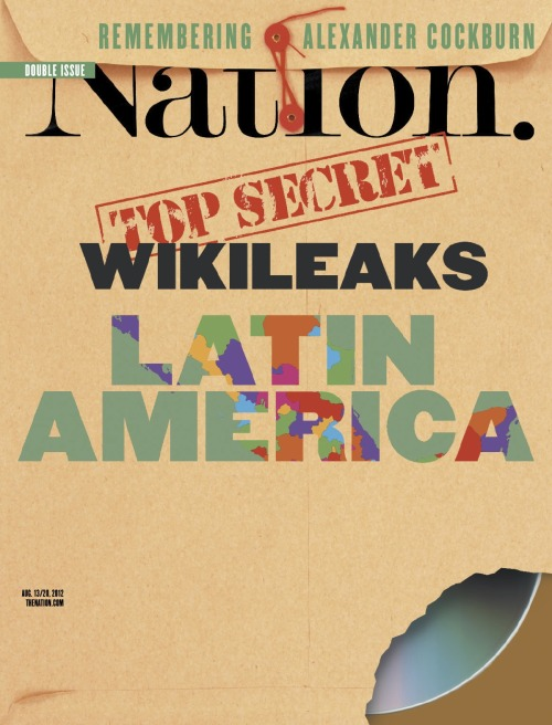 Just out: The Nation's double issue on WikiLeaks and Latin America. Inside: How WikiLeaks Transformed Brazil's Media How Cablegate rocked the region, revealing secrets of state—and the hidden hand of the US. Torture America Style Why moral indignation is no longer enough to combat the power of Big Oil & much more