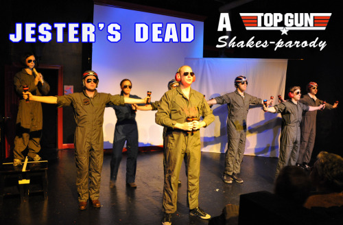 Jester's Dead: A TOP GUN Shakes-parody is flying into The PIT tonight at 11pm! Top Gun. Shakespeare. Jester's Dead re-imagines the classic 80s flick, Top Gun, in a theatrical parody packed with swordfights, songs, and text from every play in Shakespeare's canon. In this adrenaline-fueled mashup, we're going straight to the danger zone.