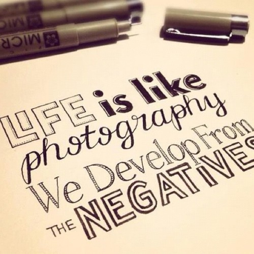 Life is like photography…we develop from the negatives… (Taken with Instagram)