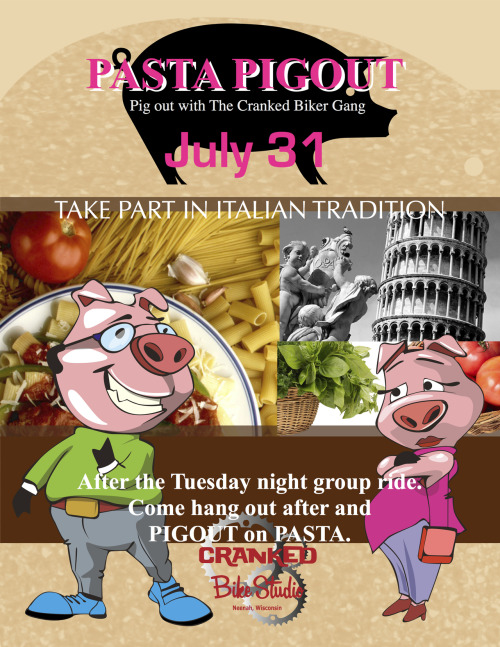 JULY 31 After the Tuesday night group ride. PASTA PIGOUT!!!!!!!!!!