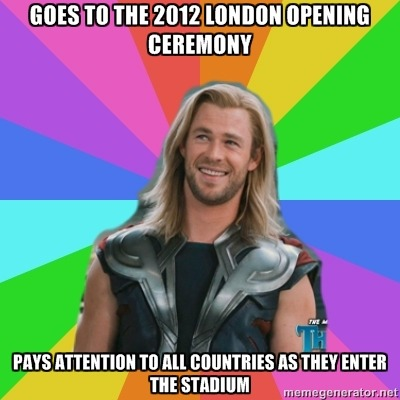 Goes to the 2012 London Opening Ceremony / Pays attention to all countries as they enter the stadium Submitted by beingacactusandstuff