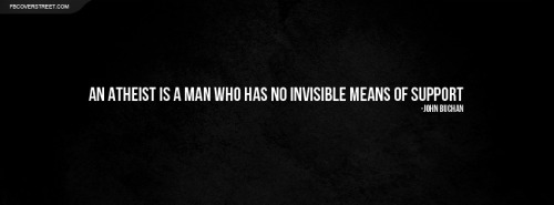 John Buchan Atheist Quote Facebook Cover