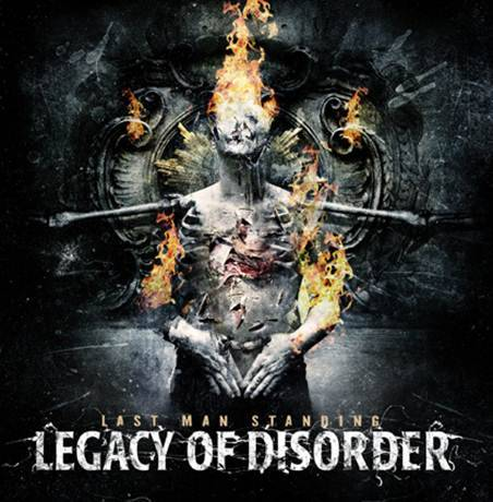 LEGACY OF DISORDER: NEW ALBUM 'Last Man Standing' Hits Stores on September 18, 2012 with Black Orchard Music